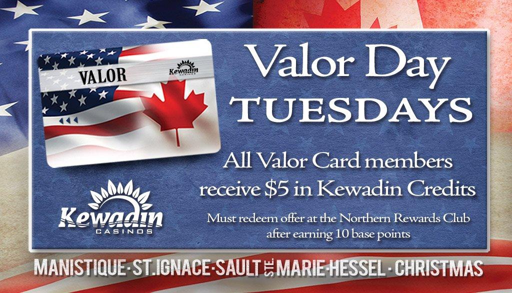 Valor Day - Kewadin Casinos